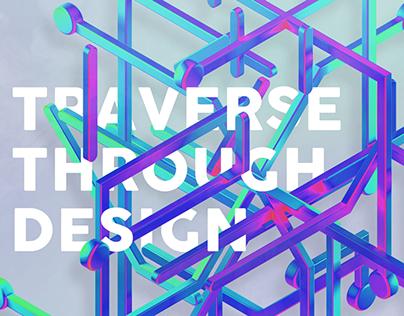 Traverse Through Design