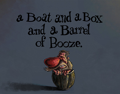A Boat and a Box and a Barrel of Booze