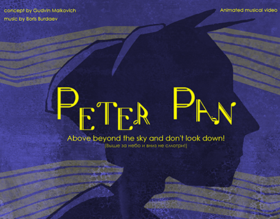 PETER PAN: concept of the music video