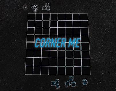 Corner Me