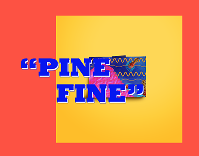 PINE FINE ARTWORK