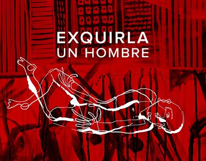 EXQUIRLA - UN HOMBRE