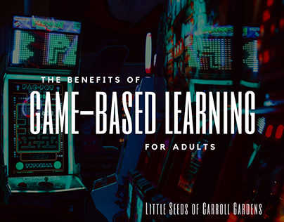 Why Game-Based Learning is Effective for Adults | LSNY