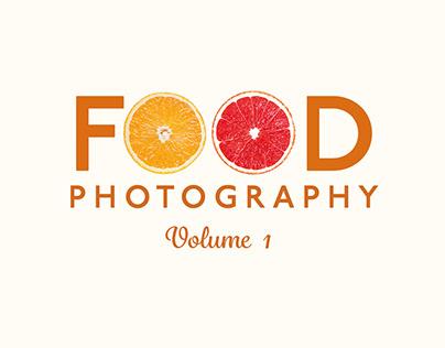 Food Photography, Volume 1