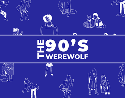 The 90's Werewolf