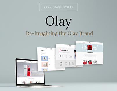 Olay Rebranding - UX/UI Study Case on Behance