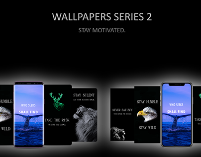 Wallpapers Series 2   STAY MOTIVATED