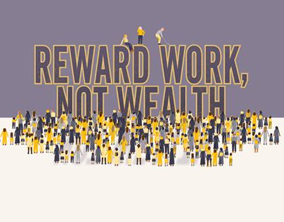 Reward Work, Not Wealth: An interactive report