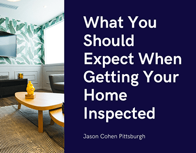 What You Should Expect When Getting Your Home Inspected