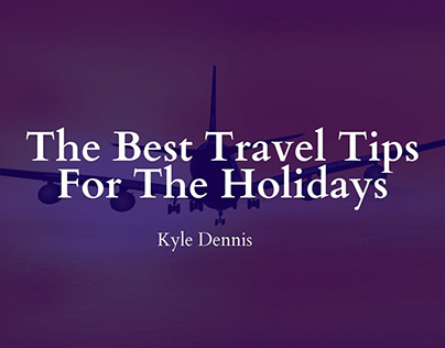 The Best Travel Tips For The Holidays