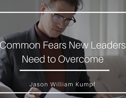 Common Fears New Leaders Need to Overcome