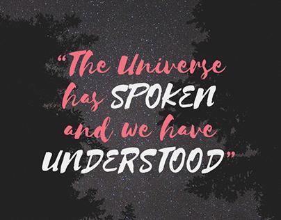 The Universe has Spoken