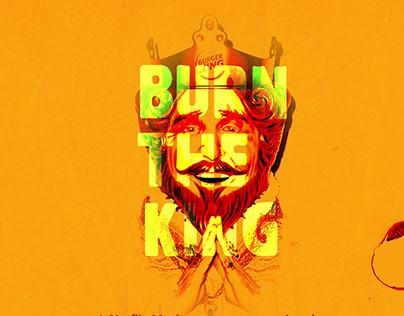 Burn the King