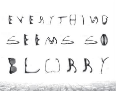 blurry typeface