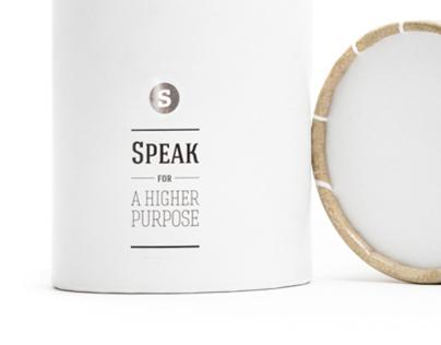 Speak for a higher purpose