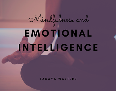 Tanaya Walters | Mindfulness and Emotional Intelligence