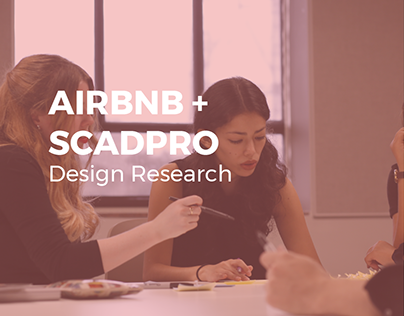 AIRBNB x SCAD Collaborative Project