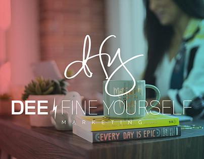 DEE-FINE YOURSELF MARKETING