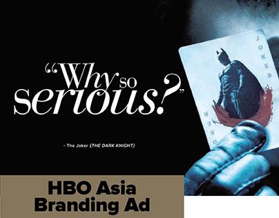 HBO Asia Trade/Branding Ad Campaign 2009