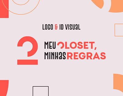 Visual Id - Meu Closet, Minhas Regras
