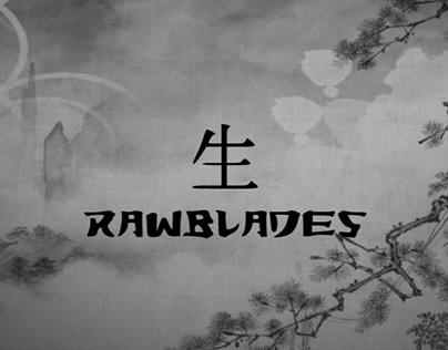 Rawblades