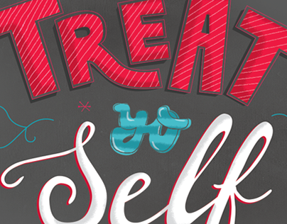 Treat Yo Self lettering poster