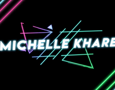 MOTION GRAPHICS for Michelle Khare