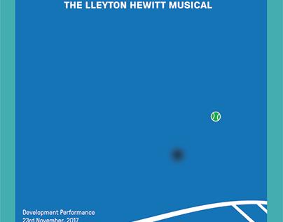 C'mon! Lleyton Hewitt The Musical.