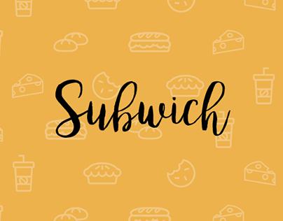 UI/UX || Subwich App