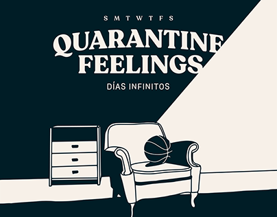 Quarantine Feelings