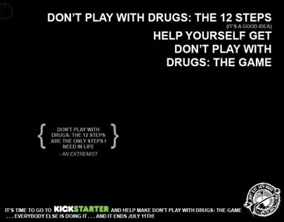 Don't Play With Drugs: The 12 Steps