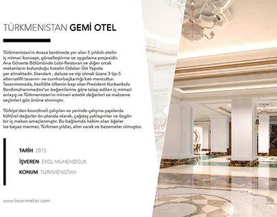 EKOL GEMI OTEL - TURKMENISTAN