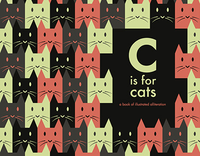C is For Cats : A Book of Illustrated Alliteration