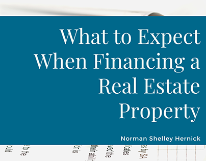 Financing Real Estate Property | Norman Shelley Hernick