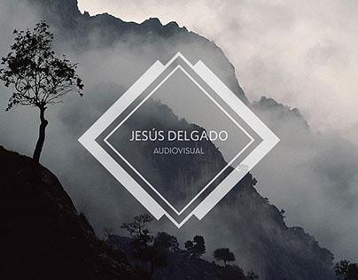 JESÚS DELGADO - AUDIOVISUAL