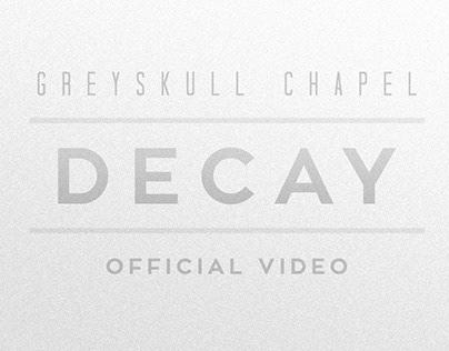 Videoclipe | Greyskull Chapel - DECAY