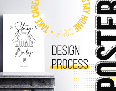 """Process of creating the posters """"Stay Home"""""""