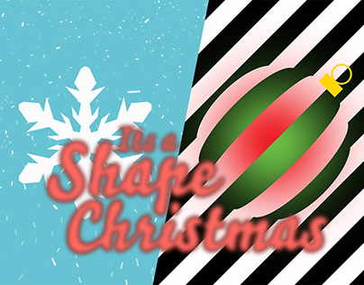 """My """"It's a Shape Christmas"""" Submission"""