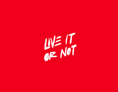 Live it or not | Ilustraciones