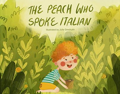 The Peach Who Spoke Italian   Picture book