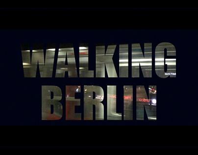 Walking Berlin (An Unconventional Postcard)
