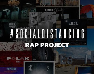 RAP PROJECT - #SocialDistancing