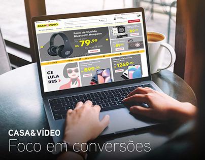 Casa&Vídeo - Foco em conversões