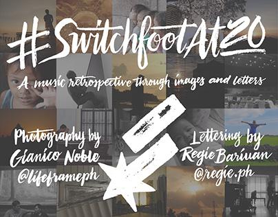 #SwitchfootAt20