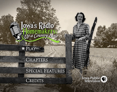 Iowa's Radio Homemakers: Up a Country Lane | DVD Menus