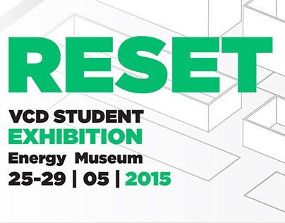 VCD Student Exhibition: RESET