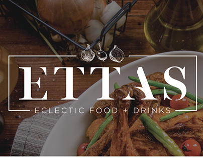 ETTAS Eclectic Food + Drinks: Brand Identity & Photog