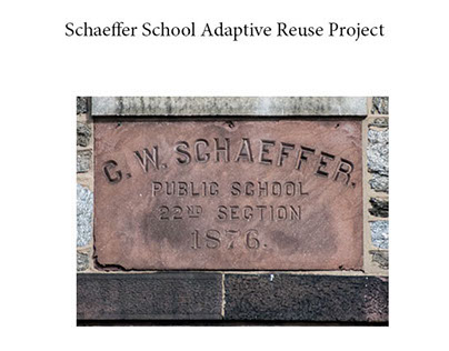Schaeffer School Adaptive Reuse Project