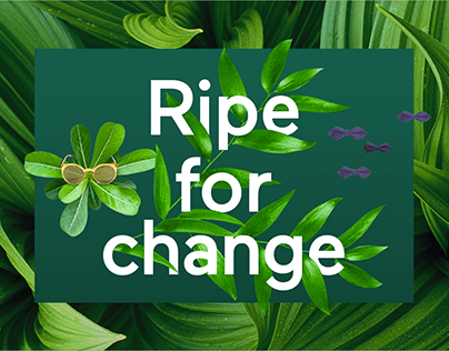 Ripe for change