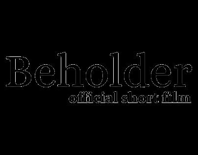 BEHOLDER. VFX Breakdown